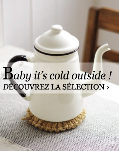 Baby it's cold outside !